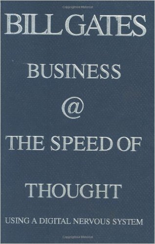 Business @ The Speed Of Thought - Bill Gates