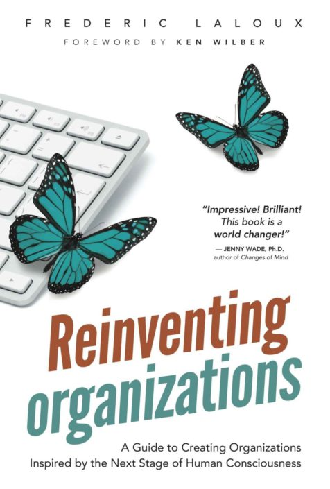 Reinventing Organizations - Frederic Laloux