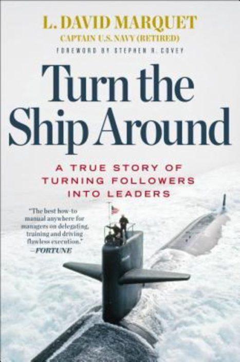 Turn The Ship Around - L. David Marquet