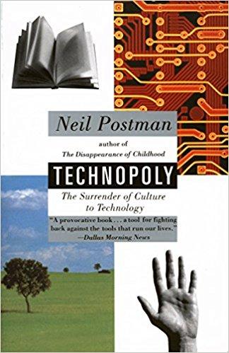 Technopoly - Neil Postman