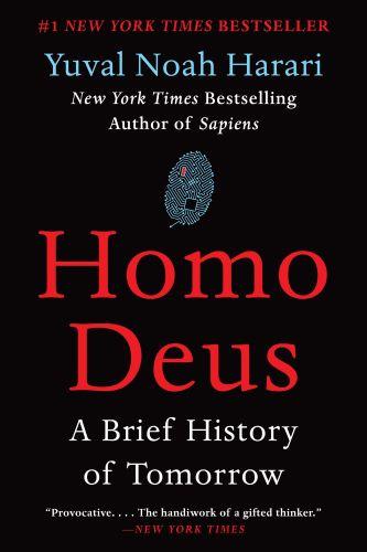 Homo Deus - Yuval Noah Hariri