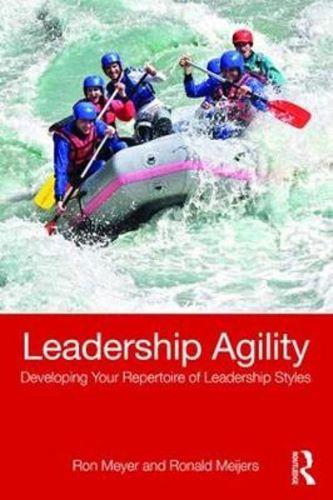 Leadership Agility - Ron Meyer/Ronald Meijers