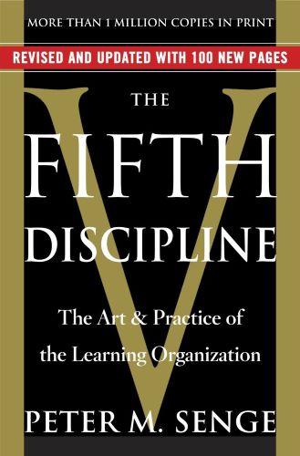 The Fifth Discipline - Peter Senge