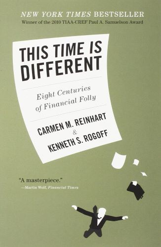 This Time Is Different - Carmen M.Reinhart/Kenneth S.Rogoff