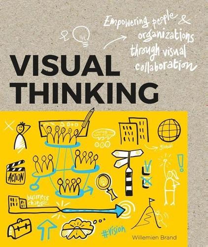 Visual Thinking - Willemien Brand